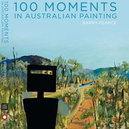 Image: Barry Pearce 100 Moments in Australian Painting, NewSouth Publishing in association with the Art Gallery of NSW, flexi jacket, $49.99. The cover features a detail from Sidney Nolan's First-class marksman 1946 from the AGNSW collection, purchased with funds provided by the Gleeson O'Keefe Foundation 2010.