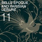 Belle époque and Parisian leisure