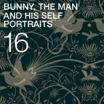 Bunny, the man and his self portraits