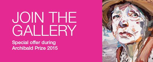 Join the Gallery. Special offer during Archibald Prize 2015