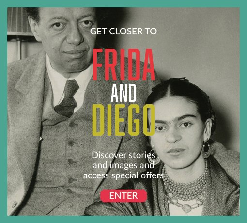 Get closer to Frida and Diego. Discover stories and images and access special offers. Enter
