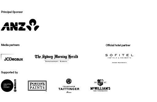 Principal sponsor ANZ. Media partners JC Decaux, The Sydney Morning Herald. Official hotel partner Sofitel. Supported by City of Sydney, Porters Paints, Taittinger, McWilliams.