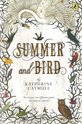 Summer and Bird, Katherine Catmull - $15.00