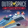 Outer Space Bedtime Race, Rob Sanders (illus. Brian Won) - $30.00