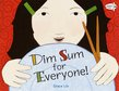 Dim Sum For Everyone!, Grace Lin - $12.00