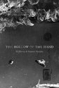 The Hollow of the Hand, PJ Harvey, Seamus Murphy - $35.00