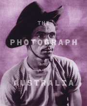 The Photograph and Australia, Judy Annear - $70.00