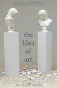 The Idea of Art, Anthony Bond - $40.00