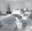 South with Endurance, Frank Hurley - $30.00