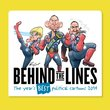 Behind the Lines 2014 : The Year's Best Political Cartoons , National Museum of Australia - $19.95