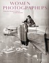 Women Photographers: From Julia Margaret Cameron to Cindy Sherman, Boris Friedewald - $65.00